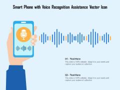 Smart Phone With Voice Recognition Assistance Vector Icon Ppt PowerPoint Presentation Outline Slide Portrait PDF