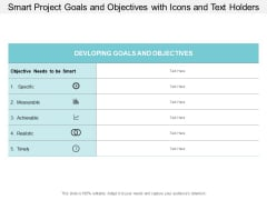 Smart Project Goals And Objectives With Icons And Text Holders Ppt PowerPoint Presentation Inspiration Skills