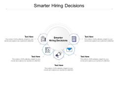 Smarter Hiring Decisions Ppt PowerPoint Presentation Inspiration Graphics Tutorials Cpb