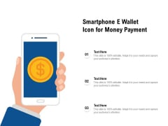 Smartphone E Wallet Icon For Money Payment Ppt PowerPoint Presentation File Microsoft PDF