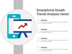 Smartphone Growth Trends Analysis Vector Ppt PowerPoint Presentation Summary Master Slide