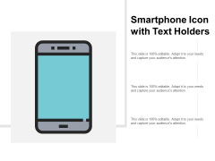 Smartphone Icon With Text Holders Ppt PowerPoint Presentation Show Demonstration