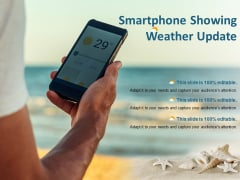 Smartphone Showing Weather Update Ppt PowerPoint Presentation Icon Deck