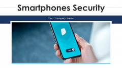 Smartphones Security Alarm Data Ppt PowerPoint Presentation Complete Deck With Slides