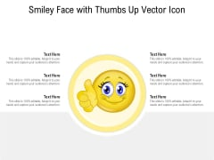 Smiley Face With Thumbs Up Vector Icon Ppt PowerPoint Presentation Gallery Gridlines PDF