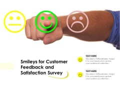 Smileys For Customer Feedback And Satisfaction Survey Ppt PowerPoint Presentation Layouts Files PDF