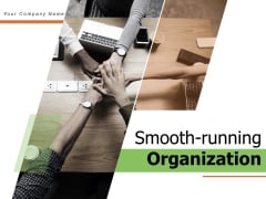 Smooth Running Organization Financial Growth Ppt PowerPoint Presentation Complete Deck