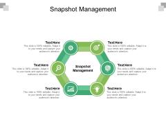 Snapshot Management Ppt PowerPoint Presentation Gallery Designs Download Cpb Pdf