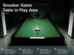 Snooker Game Table In Play Area Ppt PowerPoint Presentation Portfolio Professional Cpb
