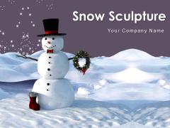 Snow Sculpture Children Building Christmas Decoration Ppt PowerPoint Presentation Complete Deck