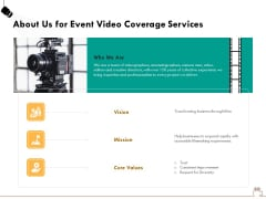 Social Gathering Movie Making About Us For Event Video Coverage Services Ppt Professional Brochure PDF