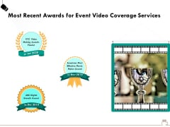 Social Gathering Movie Making Most Recent Awards For Event Video Coverage Services Brochure PDF