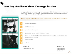 Social Gathering Movie Making Next Steps For Event Video Coverage Services Ppt Layouts Visual Aids PDF