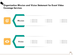 Social Gathering Movie Making Organization Mission And Vision Statement For Event Video Coverage Brochure PDF