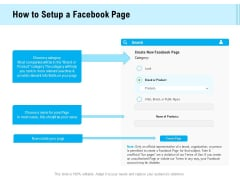 Social Media Advertisement How To Setup A Facebook Page Ppt Styles Structure PDF