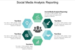 Social Media Analysis Reporting Ppt PowerPoint Presentation Slides Information Cpb