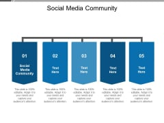 Social Media Community Ppt PowerPoint Presentation Gallery Templates Cpb