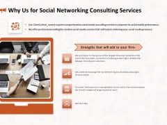 Social Media Consultancy Why Us For Social Networking Consulting Services Designs PDF