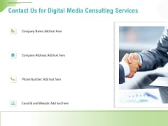 Social Media Consulting Contact Us For Digital Media Consulting Services Ppt Gallery Graphic Tips PDF