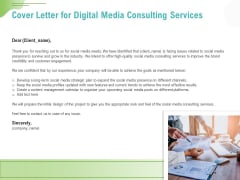 Social Media Consulting Cover Letter For Digital Media Consulting Services Ppt Styles Example Topics PDF
