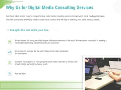 Social Media Consulting Why Us For Digital Media Consulting Services Ppt Infographic Template Template PDF