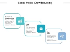Social Media Crowdsourcing Ppt PowerPoint Presentation Infographic Template Designs Download Cpb Pdf