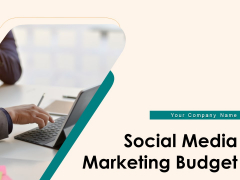 Social Media Marketing Budget Ppt PowerPoint Presentation Complete Deck With Slides