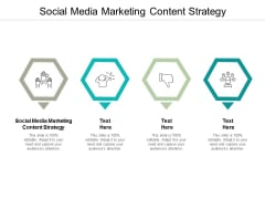 Social Media Marketing Content Strategy Ppt PowerPoint Presentation Icon Inspiration Cpb