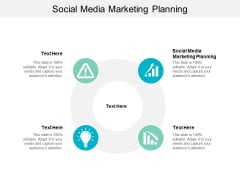 Social Media Marketing Planning Ppt PowerPoint Presentation Icon Diagrams Cpb