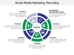 Social Media Marketing Recruiting Ppt PowerPoint Presentation Slides Portrait Cpb