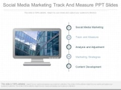 Social Media Marketing Track And Measure Ppt Slides