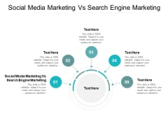Social Media Marketing Vs Search Engine Marketing Ppt PowerPoint Presentation Slides Example Cpb