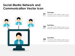 Social Media Network And Communication Vector Icon Ppt PowerPoint Presentation Gallery Slideshow PDF