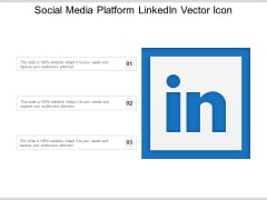 Social Media Platform Linkedin Vector Icon Ppt PowerPoint Presentation Gallery Shapes PDF