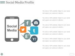 Social Media Profile Ppt PowerPoint Presentation Icon Show