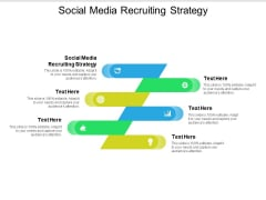 Social Media Recruiting Strategy Ppt PowerPoint Presentation Styles Grid Cpb
