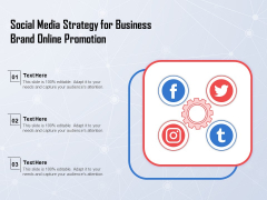 Social Media Strategy For Business Brand Online Promotion Ppt PowerPoint Presentation Summary Smartart PDF