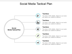 Social Media Tactical Plan Ppt PowerPoint Presentation Layouts Guide Cpb