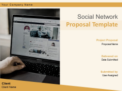 Social Network Proposal Template Ppt PowerPoint Presentation Complete Deck With Slides Ppt PowerPoint Presentation Complete Deck With Slides