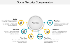 Social Security Compensation Ppt PowerPoint Presentation Professional Infographics Cpb