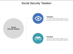 Social Security Taxation Ppt PowerPoint Presentation Ideas Grid Cpb Pdf
