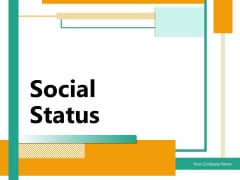 Social Status Process Customer Experience Ppt PowerPoint Presentation Complete Deck