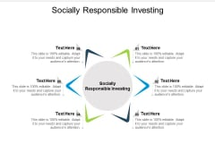 Socially Responsible Investing Ppt PowerPoint Presentation Icon Show Cpb
