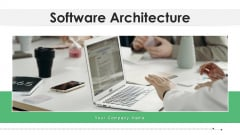 Software Architecture Security Scalability Ppt PowerPoint Presentation Complete Deck With Slides