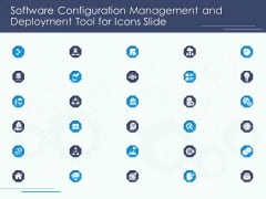 Software Configuration Management And Deployment Tool For Icons Slide Ppt Layouts Graphic Images PDF