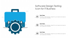 Software Design Testing Icon For It Business Ppt PowerPoint Presentation Pictures Slides PDF