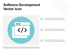 Software Development Vector Icon Ppt PowerPoint Presentation Professional Grid
