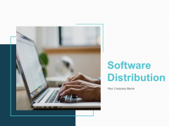Software Distribution Ppt PowerPoint Presentation Complete Deck With Slides