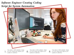 Software Engineer Creating Coding Script For System Automation Ppt PowerPoint Presentation Ideas Graphics Tutorials PDF
