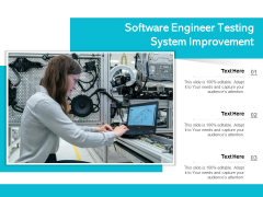 Software Engineer Testing System Improvement Ppt PowerPoint Presentation Gallery Examples PDF